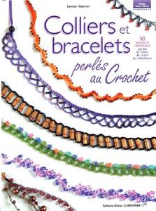 Colliers et bracelets perlés au crochet