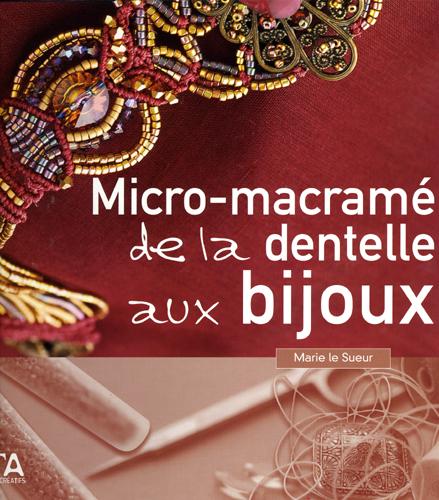 Micro-macramé: de la dentelle aux bijoux