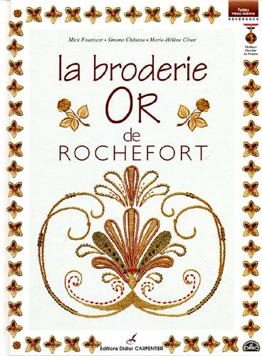 La broderie Or de Rochefort