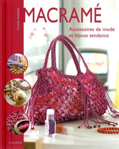 Macramé, accessoires de mode et bijoux tendance