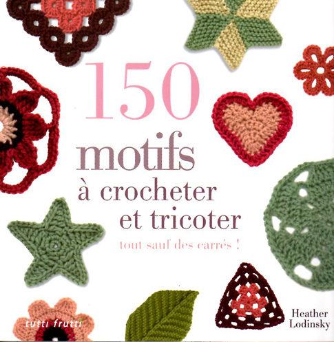 150 motifs à tricoter et crocheter