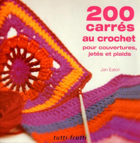 200 carrés au crochet
